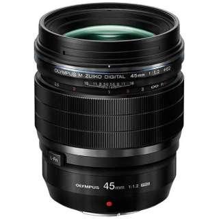 カメラレンズ ED 45mm F1.2 PRO M.ZUIKO DIGITAL(ズイコーデジタル) ブラック [マイクロフォーサーズ /単焦点レンズ]