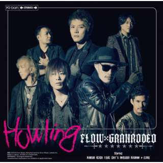 FLOW×GRANRODEO/Howling 初回生産限定盤 【CD】