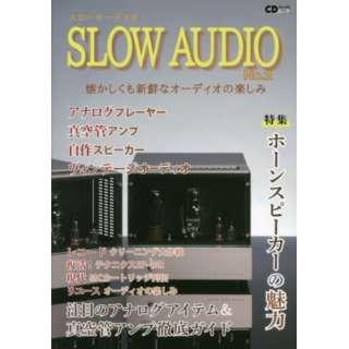 SLOW AUDIO   2