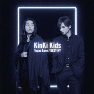 KinKi Kids/Topaz Love/DESTINY 通常盤 【CD】【発売日以降のお届け】