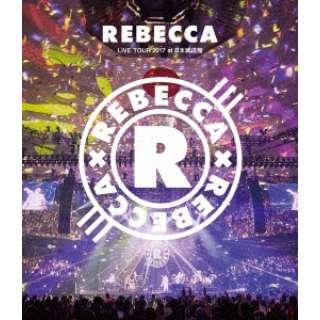 REBECCA/REBECCA LIVE TOUR 2017 at 日本武道館 【ブルーレイ】