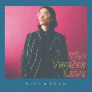 Kick a Show/ The Twelve Love 【CD】