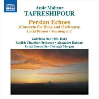 (クラシック)/タフレシプール:ペルシアン・エコーズ 【CD】