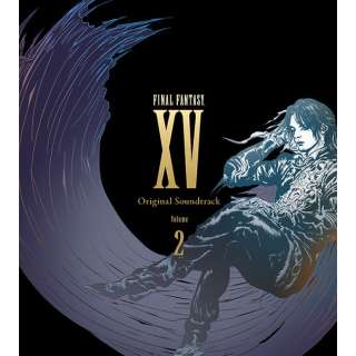 (ゲーム・ミュージック)/FINAL FANTASY XV Original Soundtrack Volume 2 【CD】