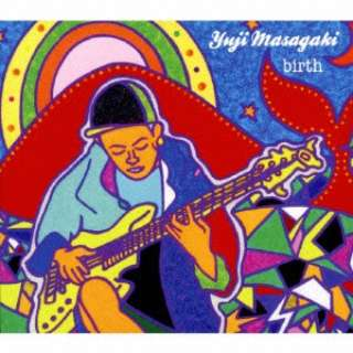 Yuji Masagaki/birth 【CD】