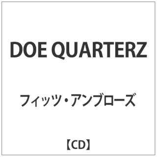 フィッツ・アンブローズ/DOE QUARTERZ 【CD】