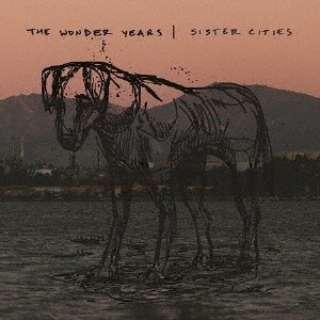 ザ・ワンダー・イヤーズ/Sister Cities 【CD】