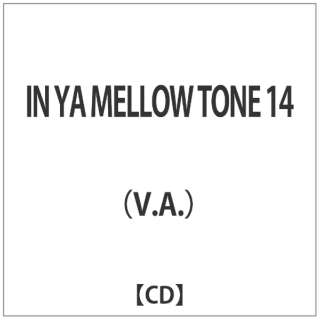 (V.A.)/IN YA MELLOW TONE 14 【CD】