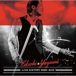 矢沢永吉/ LIVE HISTORY 2000~2015 【CD】