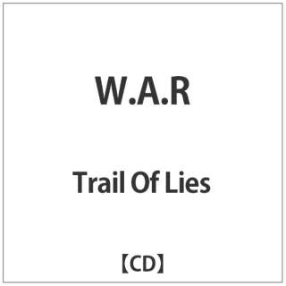Trail Of Lies/W.A.R 【CD】