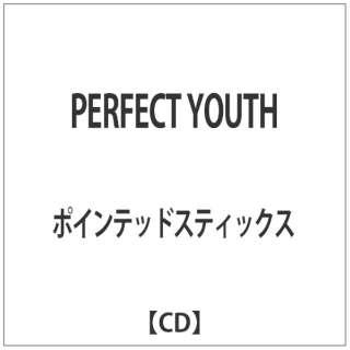 ポインテッドスティックス/ PERFECT YOUTH [ポインテッドスティックス /CD] 【CD】
