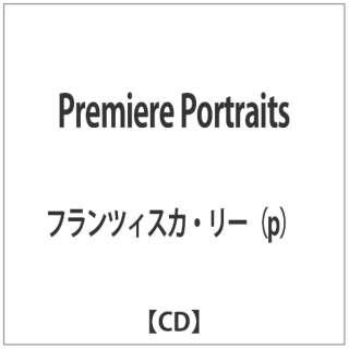 フランツィスカ・リー(p)/ Premiere Portraits 【CD】