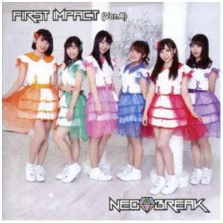 NEO BREAK/ FIRST IMPACT Ver.A 【CD】