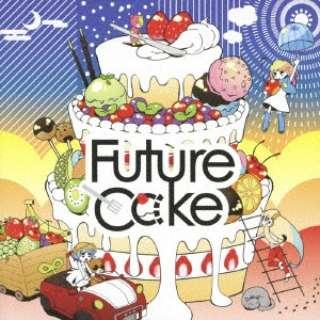 YUC'e/ Future Cαke 【CD】