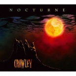 CROWLEY/ NOCTURNE 【CD】