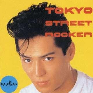 BLACK CATS/ 東京ストリート・ロッカー 【CD】