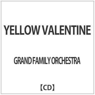 GRAND FAMILY ORCHESTRA/ YELLOW VALENTINE 【CD】