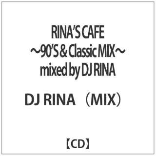 DJ RINA(MIX)/ RINA'S CAFE~90'S&Classic MIX~mixed by DJ RINA 【CD】