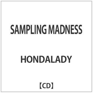 HONDALADY/ SAMPLING MADNESS 【CD】
