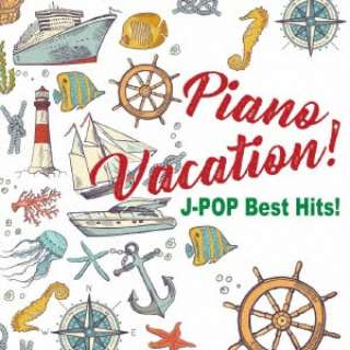 Kaoru Sakuma:Piano Vacation! J-POP Best Hits! 【CD】