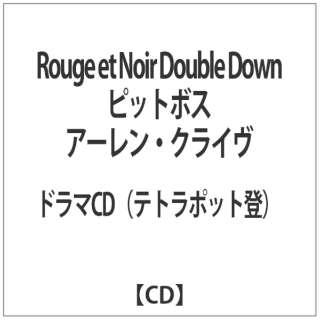 Rouge et Noir Double Down ピットボス アーレン・クライヴ 【CD】