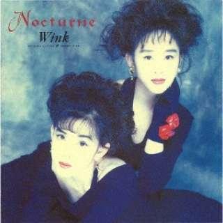 Wink/ Nocturne ~夜想曲~ 【CD】