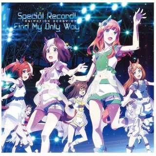 (アニメーション)/ TVアニメ『ウマ娘 プリティーダービー』ANIMATION DERBY 03 Special Record!/Find My Only Way 【CD】