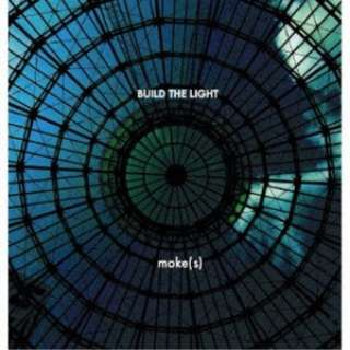moke(s)/ BUILD THE LIGHT 【CD】