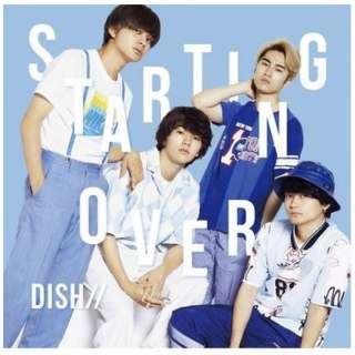 DISH/// Starting Over 初回生産限定盤A 【CD】