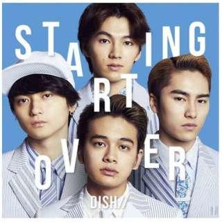DISH/// Starting Over 初回生産限定盤B 【CD】