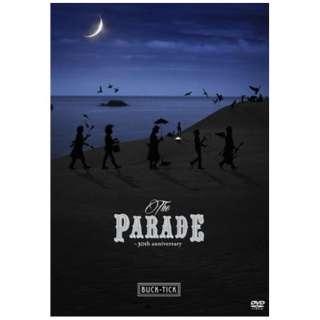 BUCK-TICK/ THE PARADE ~30th anniversary~ 通常盤 【DVD】