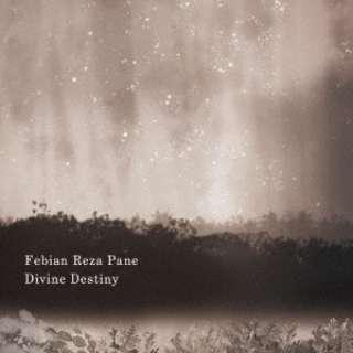 フェビアン・レザ・パネ/ Divine Destiny 【CD】