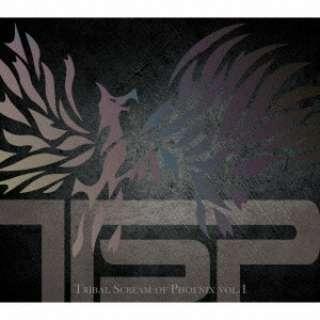 TSP/ TRIBAL SCREAM OF PHOENIX VOL.1 【CD】