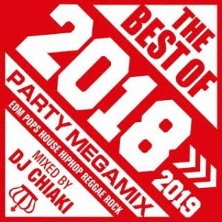 DJ CHIAKI(MIX)/ THE BEST OF 2018 mixed by DJ CHIAKI 【CD】