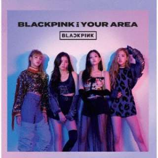 BLACKPINK/ BLACKPINK IN YOUR AREA 通常盤 【CD】