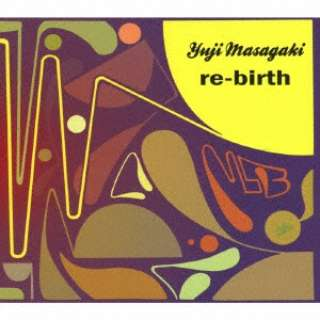Yuji Masagaki/ re-birth 【CD】