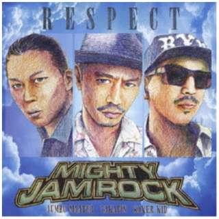 MIGHTY JAM ROCK/ RESPECT 【CD】