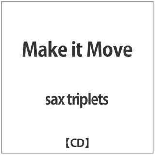 sax triplets/ Make it Move 【CD】