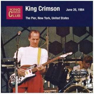キング・クリムゾン/ コレクターズ・クラブ 1984年6月26日 ザ・ピアー・ニューヨーク・NY 【CD】