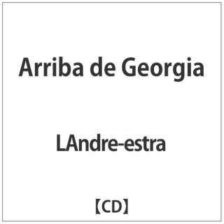 LAndre-estra:Arriba de Georgia 【CD】