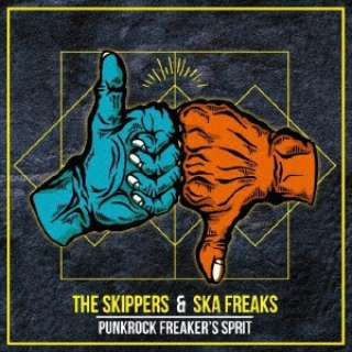 THE SKIPPERS/SKA FREAKS/ PUNKROCK FREAKER'S SPIRIT 【CD】