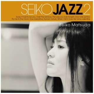 SEIKO MATSUDA/ SEIKO JAZZ 2 初回限定盤B 【CD】