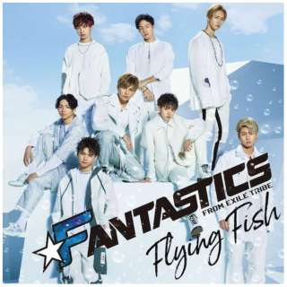 FANTASTICS from EXILE TRIBE/ Flying Fish(DVD付) 【CD】