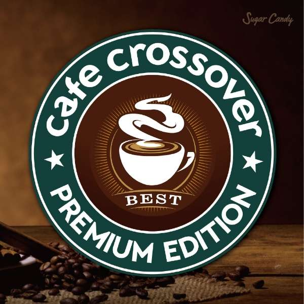 (V.A.)/ Cafe Crossover Premium Edition 【CD】