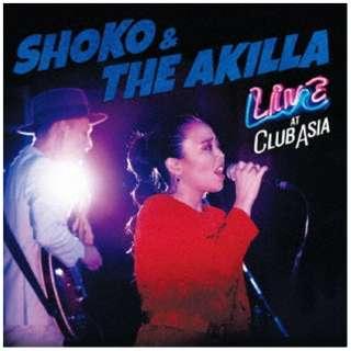 SHOKO & THE AKILLA/ LIVE AT CLUB ASIA 【CD】
