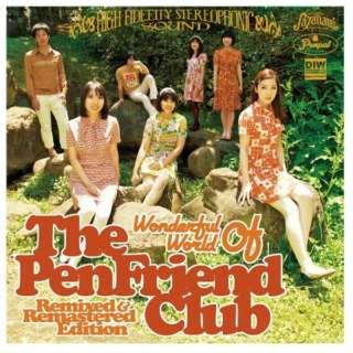 ビックカメラ com - The Pen Friend Club/ Wonderful World Of The Pen Friend Club -  Remixed & Remastered Edition 【CD】