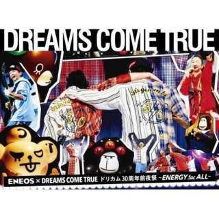 DREAMS COME TRUE/ ENEOS × DREAMS COME TRUEドリカム30周年前夜祭~ENERGY for ALL~ 【DVD】