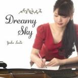 齋藤友香/ Dreamy Sky 【CD】