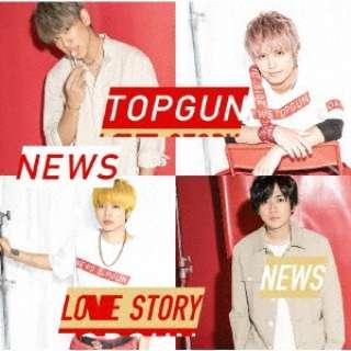 NEWS/ トップガン/Love Story 通常盤 【CD】
