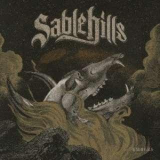 Sable Hills/ EMBERS 【CD】